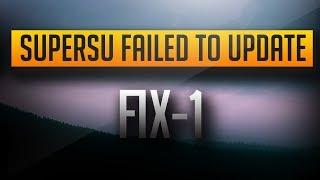 [2016] SuperSu failed to update SU binary | 100% WORKING FIX [METHOD 1]