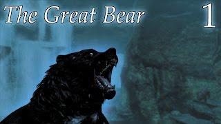 Skyrim Mods: The Great Bear - Part 1