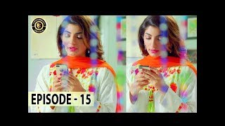 Aangan Episode 15 - Top Pakistani Drama
