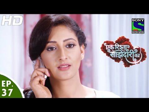 Ek Rishta Saajhedari Ka - एक रिश्ता साझेदारी का - Episode 37 - 27th September, 2016