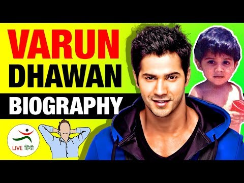 Xxx Mp4 Varun Dhawan वरुण धवन ▶ Real Life Story In Hindi Biography Movies Bollywood Indian Actor 3gp Sex