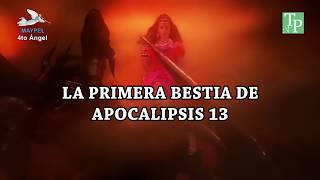 LA PRIMERA BESTIA DE APOCALIPSIS 13