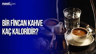 Bir fincan kahve kaç kalori?   Diyet-Kilo   Nasil.com