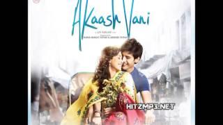 Bas Main Aur Tu (Reprise) from the movie: Aakash Vani