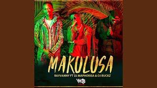 Makulusa (feat. DJ Maphorisa & DJ Buckz)