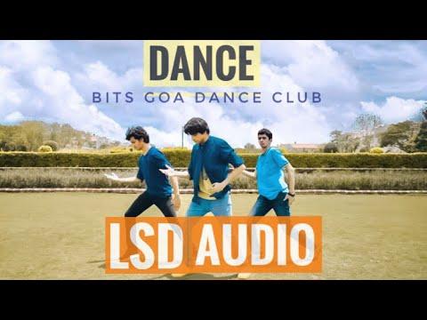 LSD - AUDIO ft. Sia,Diplo,Labrinth (Dance Cover)    BITS GOA DANCE CLUB   LSD Audio Cover  