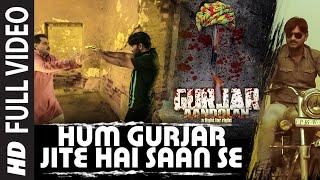 Hum Gurjar Jite Hai Saan Se Full VIDEO Song | Gurjar Aandolan