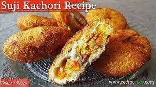Suji Kachori Recipe – Bengali Khasta Kachori Recipe | Easy Bengali Recipes - Suji Kachori