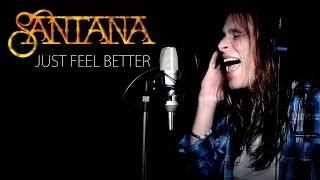 'JUST FEEL BETTER' by Santana ft. Steven Tyler *FULL COVER* by Karl Golden & Danny Deane