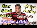 Naiyo Jaana Shirley Setia Complete Guitar Lesson Intro Chords Sad Punjabi Song mp3