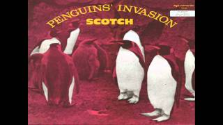 Scotch- Penguins' Invasion (Radio Mix) (HD)