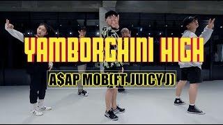 YAMBORGHINI - A$AP MOB(FT. JUICY) / NAMJI YUN CHOREOGRAPHY
