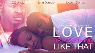 Love Or Something Like That (2014) - Official Trailer