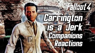 Fallout 4 - Companions React To Carrington Being A Jerk
