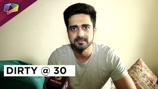Avinash Sachdev reveals some secrets on his 30th birthday