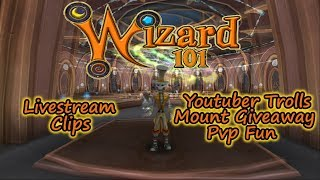Wizard101 Youtuber Trolls, Mount Giveaway, & PvP Fun Livestream Clips