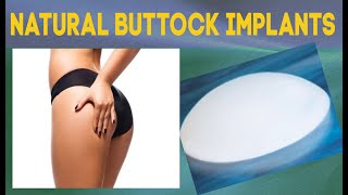 New Natural Buttock Implants-Dr.Hourglass