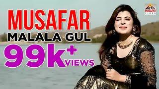 Pashto New full HD Song - Musafar-by Malala Gul