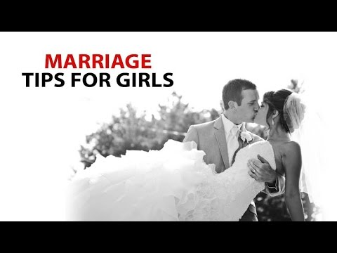 Marriage tips for Girls