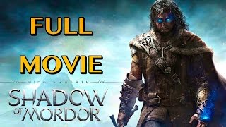 Shadow of Mordor: Full Movie (PS4)