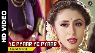 Ye Pyaar Ye Pyaar Full Video | Mere Sapno Ki Rani (1997) | Sanjay Kapoor & Urmila Matondkar