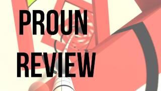 Proun Review