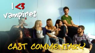 I Heart Vampires - True Confessions - Cast Commentary (ep 18)