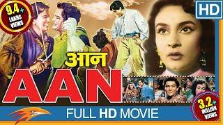 Aan 1952 Hindi Full Movie || Dilip Kumar, Nimmi, Premnath Nadira | Bollywood Full Movies | HD Movie