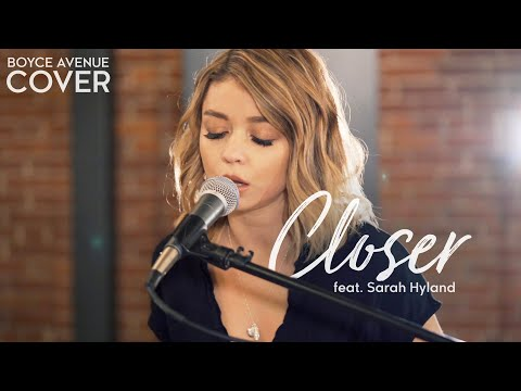 Download Closer - The Chainsmokers ft. Halsey (Boyce Avenue ft. Sarah Hyland cover) on Spotify & Apple