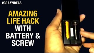 Amazing Life Hack With Battery and Screw | Simple and Easy Life Hacks | Crazy Ideas