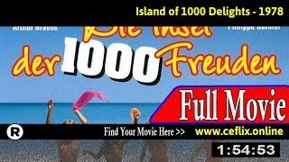 Die Insel der tausend Freuden (1978) Full Movie Online