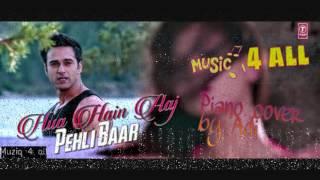 Hua hai aaj pehli baar Piano version by Adi