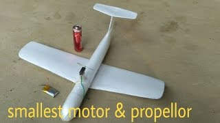 HOMEMADE MICRO RC PLANE.FLYING VIDEO.best homemade micro Airplane in the world.