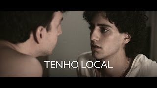 TENHO LOCAL (GET A ROOM) - [Curta Gay/LGBT Brasileiro] [Gay Short Film] [ENGLISH SUBS] (18 min)