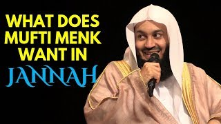 What Does Mufti Menk Want In Jannah? | Funny | Ask Mufti Menk