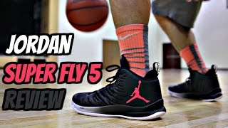 Jordan Super Fly 5 Performance Review!