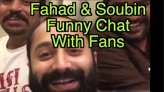 Fahad & Sobin Live Chat With Fans...Funny Video || Dileesh Pothan & Asique Abu