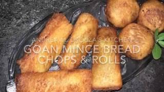 GOAN MINCE BREAD ROLLS & CHOPS