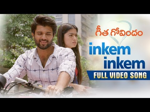 Xxx Mp4 Inkem Inkem Full Video Song Geetha Govindam Vijay Deverakonda Rashmika Gopi Sunder 3gp Sex