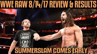 WWE RAW 8/14/17 Full Show Review & Results: WWE SUMMERSLAM COMES EARLY