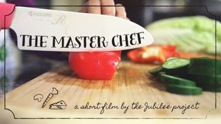 The Master Chef |  A Jubilee Project Short Film