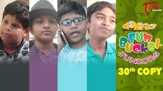 Fun Bucket JUNIORS | Episode 30 | Kids Funny Videos | Comedy Web Series