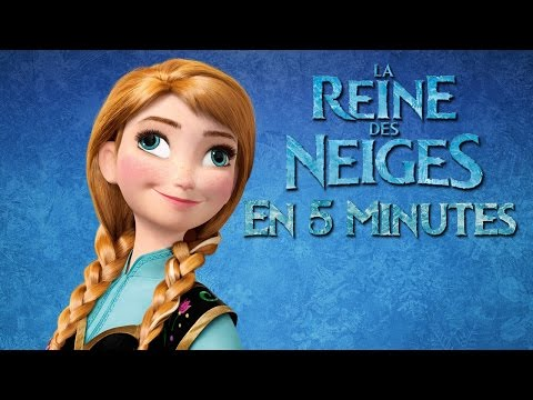 La Reine des Neiges en 5 Minutes