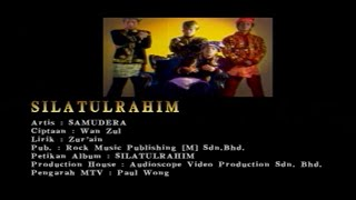 Samudera-Silatulrahim[Official MV]