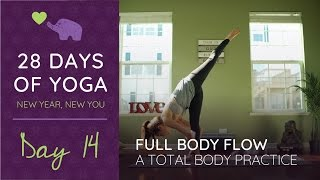 YOGA for a FULL BODY WORKOUT - Yoga a FULL BODY FLOW Day 14
