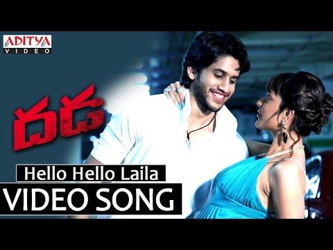 Hello Hello Laila Video Song - Dhada Video Songs - Naga Chaitanya, Kajal Aggarwal