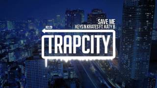 Keys N Krates ft. Katy B - Save Me