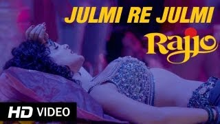 Julmi Re Julmi - Rajjo | Kangana Ranaut (Full Song HD)