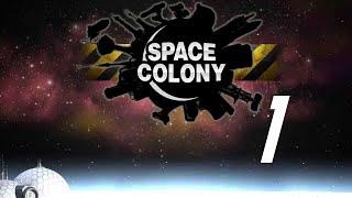 Space Colony [Campaña] - Capítulo 1