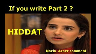 If you write Hiddat Part 2 | Fans Comments | Hiddat Part 2 | Dramistan 4u~